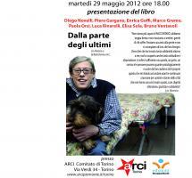 """martedì 29 maggio 2012 ore 18.00 presentazione del libro """" DALLA PARTE DEGLI ULTIMI"""""""