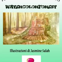 "Mostra d'arte ""WATERCOLORS FOREST"""