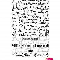 """Presentazione libro """"Mille giorni di me e di me"""""""