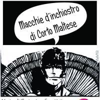 """""""MACCHIE D'INCHIOSTRO DI CORTO MALTESE"""", DI TAMARA AIELLO"""