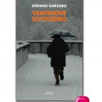 """Presentazione del libro """"Ventinove sottozero"""" di Stefano Garzaro"""